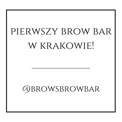 pierwszy brow bar w krakowie!